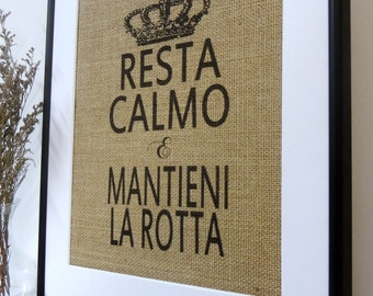 75% OFF SALE Keep Calm and Carry On in Italian  Burlap Print