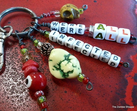 Zombie WERE ALL INFECTED keychain,bags and purses, backpack bling, The Walking Dead