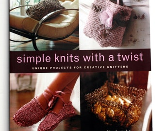 Simple Knits with a Twist Knitting Pattern Instruction Book