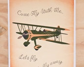 Come Fly With Me, Let's Fly Away Airplane 5x7 print