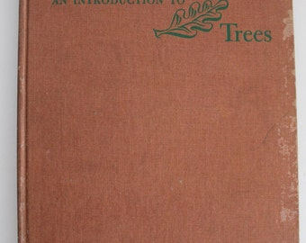 An Introduction to Trees, John Kieran