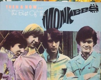 Monkeys Vinyl Record Album - Vintage - Then and Now Best of the Monkeys