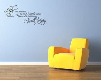 Life Is Not Measured Ny The Number Vinyl Wall Decal Quotes Home Sticker Decor (J474)