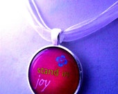 Stand in Joy - Glass Bezel Pendant Necklace Jewelry - Inspirational Quote, Happiness, Hibiscus Flower, Hot Pink Fuscia Mothers Day Gift