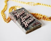The Heart is a Lonely Hunter mini book necklace