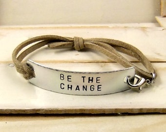 Be the Change, Quote Bracelet, Leather Bracelet, Personalized Cuff