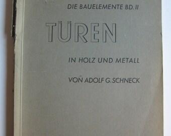 1933 Turen in holz und metall von Adolf G. Scneck