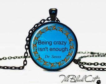 Dr. Seuss quote pendant Dr. Seuss quote necklace Dr. Seuss quote jewelry for men for her blue black