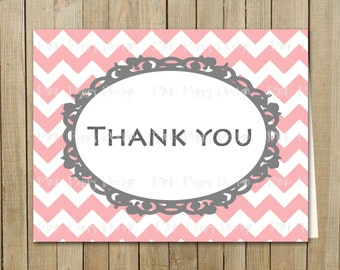 Trendy Pink with Gray Chevron Thank You Card, Birthday, Shower, Graduation, Every Day, Custom Digital File, Printable