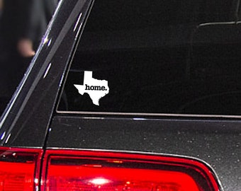 Texas Home. Decal Car or Laptop Sticker