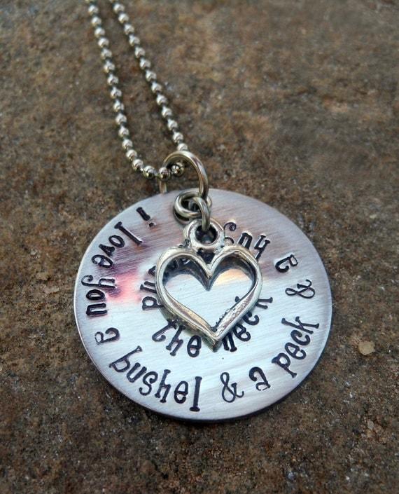 I Love You A Bushel And A Peck Necklace: I Love You A Bushel And A Peck And A Hug Around By