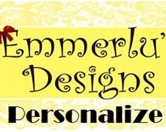 Add a Name or Saying to an Item/Custom Personalization - ADD ON FEE