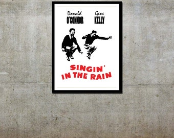 Gotta Dance - Customer / Singin' In the Rain Inspired - Movie Art Poster