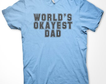Funny Father's Day T shirt - Set the bar a little lower