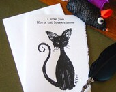 Black Cat Greeting Card - I love you like my cat loves cheese - Geek Love