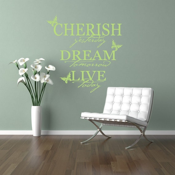 Cherish Yesterday Decal Quotes Vinyl Wall Art
