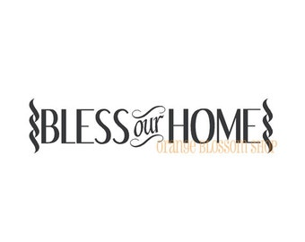 Vinyl Lettering-Bless our Home 22x5