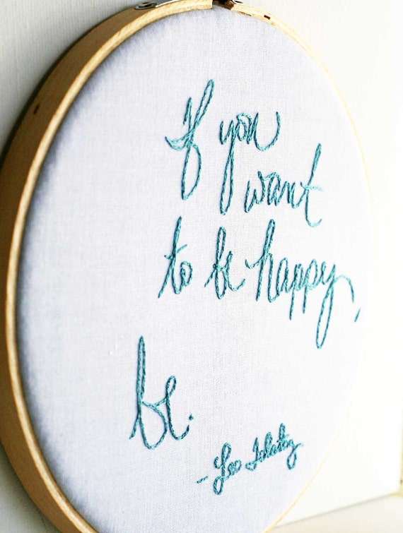 Pastel embroidery hoop / Spring home decor / If you want to be happy, be.  / Tolstoy quote embroidery hoop art / 6 inch size