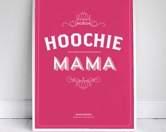 "Hoochie Mama Poster 11x17"" - Seinfeld Quote Print - Vintage Retro Typography"