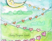 Baby Art - I Love You to the Moon and Back/ Moon and Hearts Personalized Nursery/Baby Print