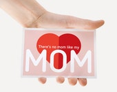 Card for Mother - There's no mom like my Mom / red heart : from original izzybizzy illustration