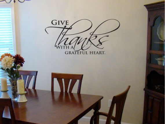 Give Thanks With A Grateful Heart Vinyl Wall Art Decal Great