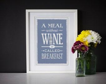 Wine Art, Wine Wall Decor, Blue Kitchen, Wine Print, Kitchen Art, Quote Print, Liquor, Wine Wall Decal, Wine Poster, 11x8, Wine Decoration