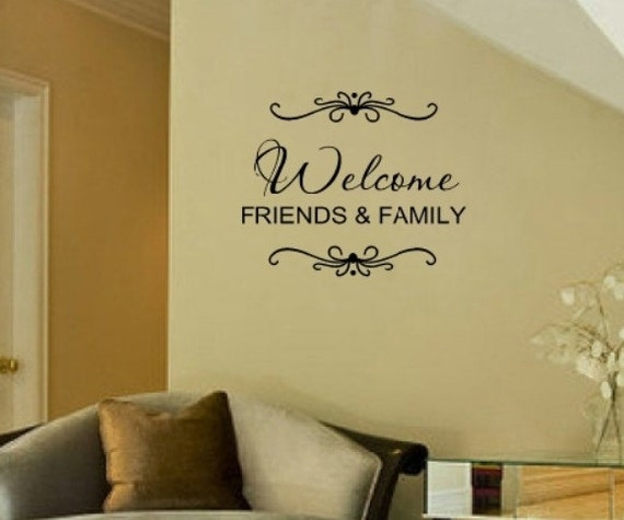Family Friends Wall Decor : Welcome friends family wall decal decor