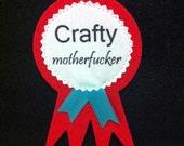 Prize Winner Crafty MoFo
