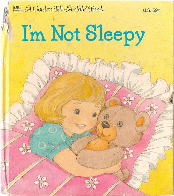 VINTAGE KIDS BOOK I'm Not Sleepy A Golden Tell-a-Tale Book
