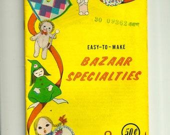 Easy to Make Bazaar Specialties Book
