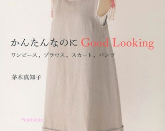 Machiko Kayaki  - Good Looking and Easy Clothes Japanese Craft Book