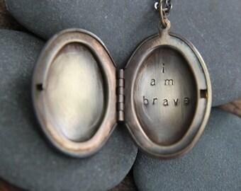 i am brave . a (whispered) soul mantra locket