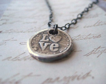 Wax seal necklace, Stamped LOVE, Fine silver Pendant, Sterling silver chain, Oxidized necklace, Hand Stamped, PMC