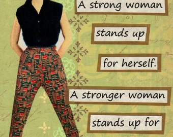 A Strong Woman Greeting Card For Mothers Day Birthday Galentines Day or Friendship