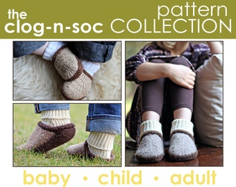 The Clog-n-Soc Pattern Collection:  Baby, Child, and Adult Slipper PATTERNS