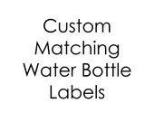 Custom printable water bottle labels to match any design