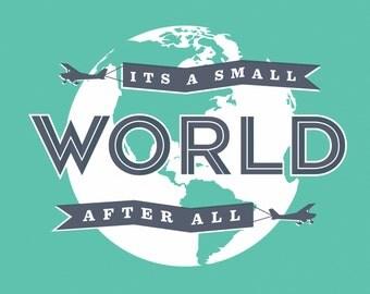 Its A Small World Screenprint