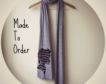 "Jane Eyre Scarf ""I am no bird..."" Book Scarf in Grey. MADE TO ORDER"