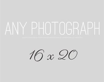 Any 16x20 Photography Print, Your Choice, Fine Art Photograph, Custom Size Wall Art, Home Decor, Large Photo