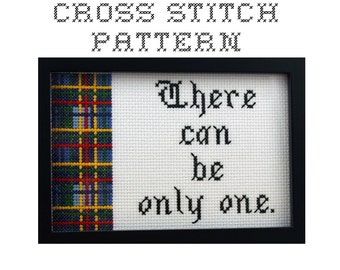 DIY - There can be only one -  .pdf Original Cross Stitch Pattern - Instant Download