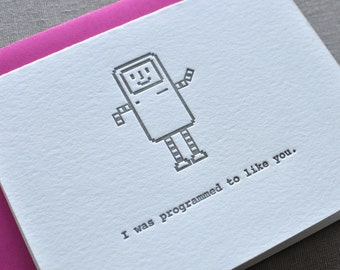 "Letterpress ""I was programmed to like you."" Love Greeting Card with Envelope"