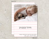 Puppy Love Valentine's Day Photo Card - premium 2-sided card stock prints