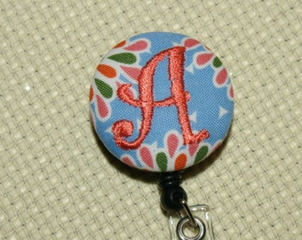 Many fabrics to design YOUR Badge Reel. Monogrammed single letter, #83