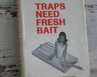 Traps Need Fresh Bait by A. A. Fair or Erle Stanley Gardner - Hardcover  First Edition Excellent (4050-W)