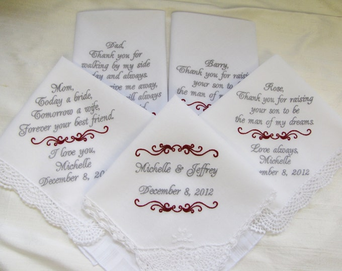Five Wedding Handkerchiefs Custom Embroidered for Parents of the Bride, Parents of the Groom and the Bride