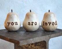 You are loved pears // handmade clay pears with words // text pears // 3 vintage white Word Pears
