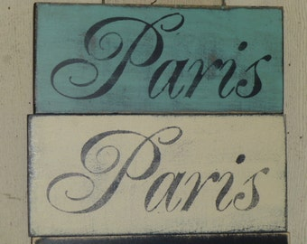 SHABBY PARIS SIGN / Paris apartment chic / wood Paris sign / Paris wall decor / Paris chic sign / hand painted sign / French country decor