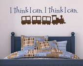I think I can I think I can...with train - 2 Color Vinyl wall decal