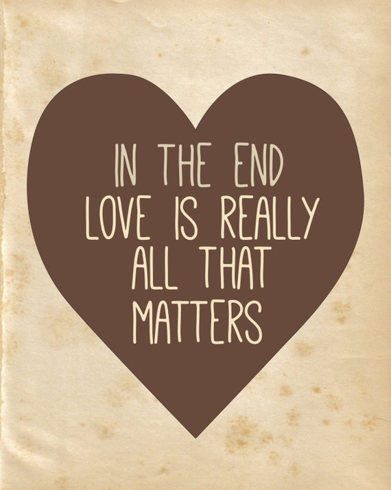 Image result for love is all that matters